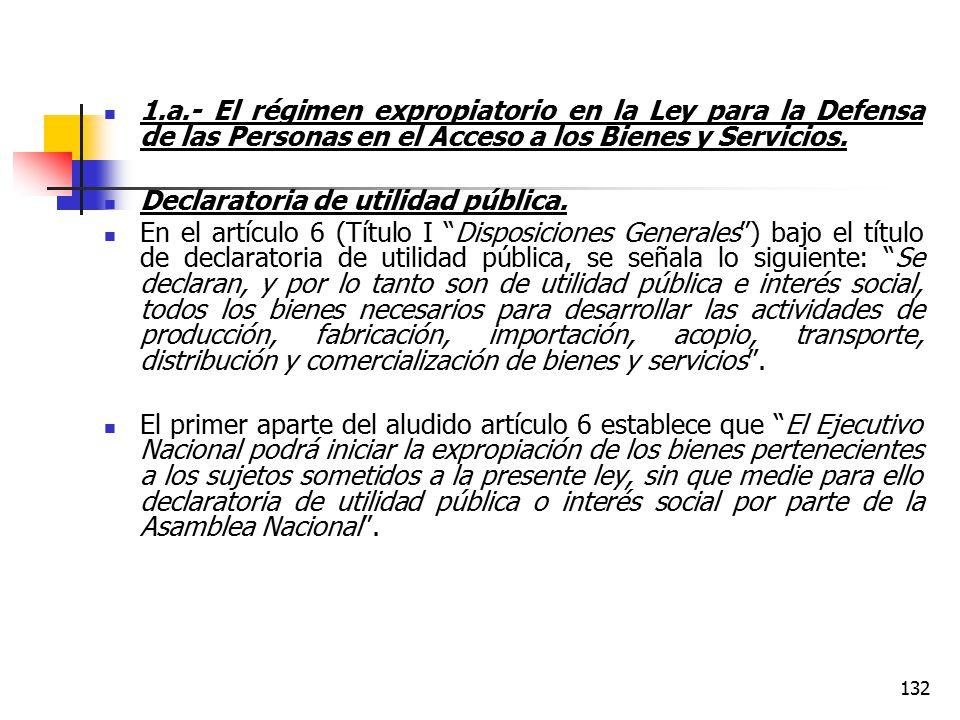 1.a.- El régimen expropiatorio en la Ley para la Defensa de las Personas en el Acceso a los Bienes y Servicios.