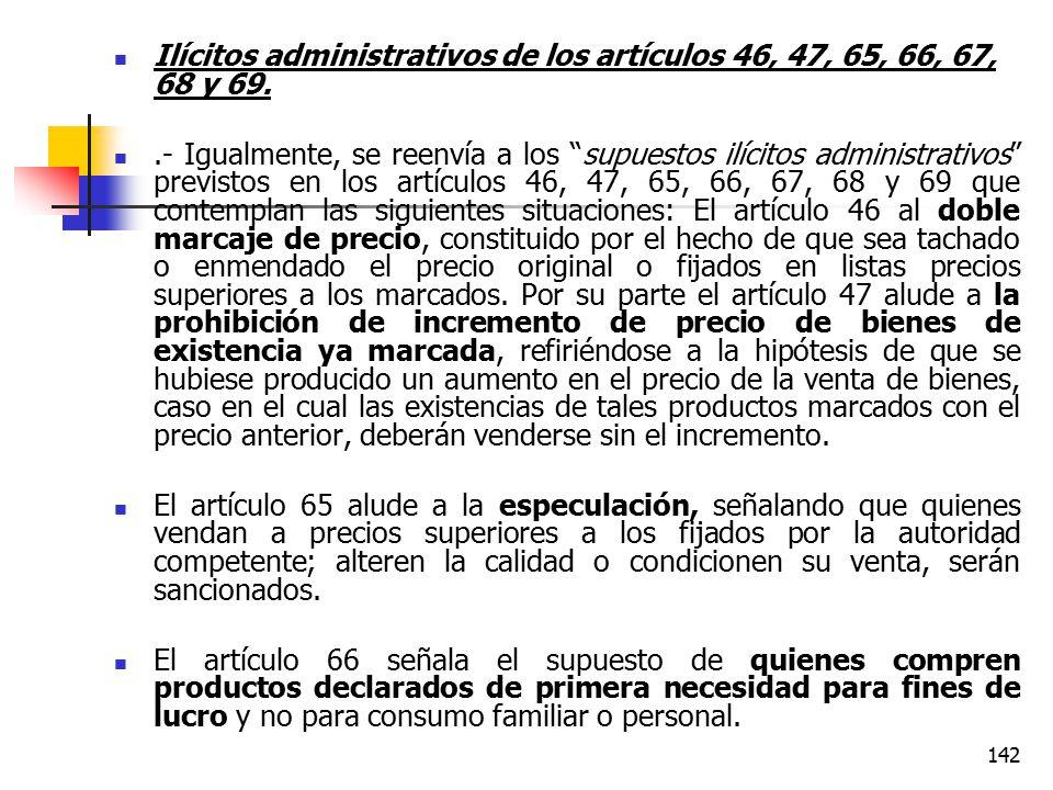 Ilícitos administrativos de los artículos 46, 47, 65, 66, 67, 68 y 69.