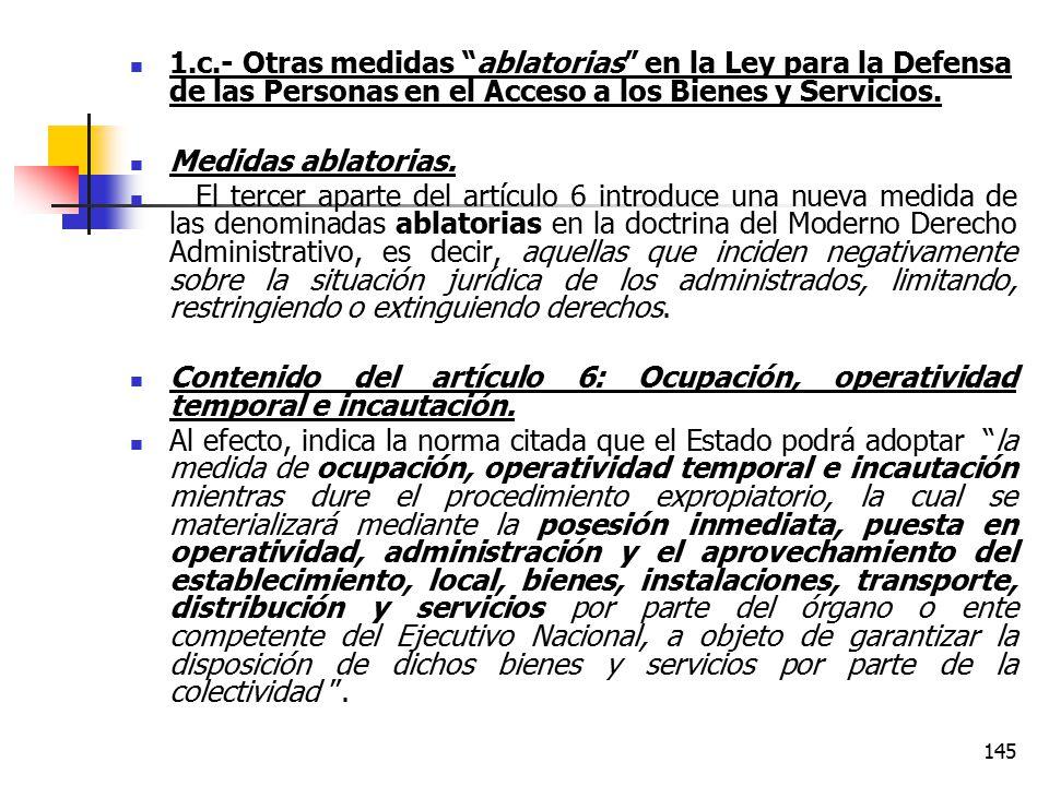 1.c.- Otras medidas ablatorias en la Ley para la Defensa de las Personas en el Acceso a los Bienes y Servicios.