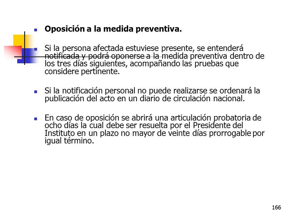 Oposición a la medida preventiva.