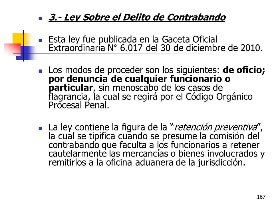 3.- Ley Sobre el Delito de Contrabando