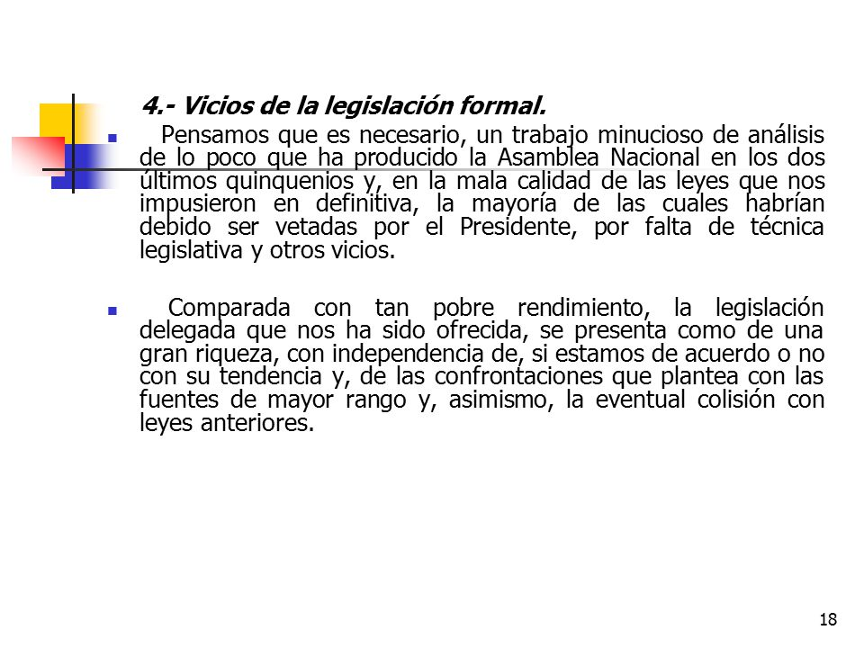 4.- Vicios de la legislación formal.