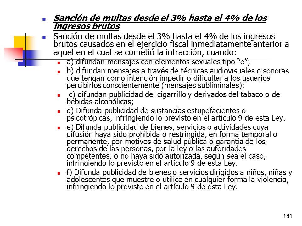Sanción de multas desde el 3% hasta el 4% de los ingresos brutos