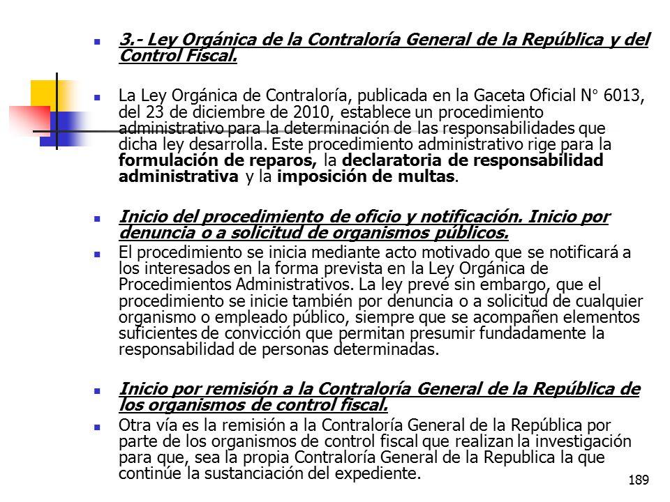 3.- Ley Orgánica de la Contraloría General de la República y del Control Fiscal.