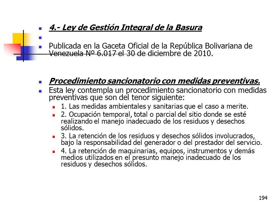 4.- Ley de Gestión Integral de la Basura