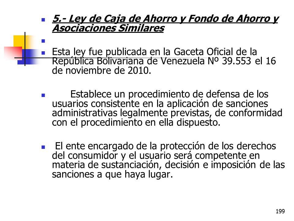 5.- Ley de Caja de Ahorro y Fondo de Ahorro y Asociaciones Similares
