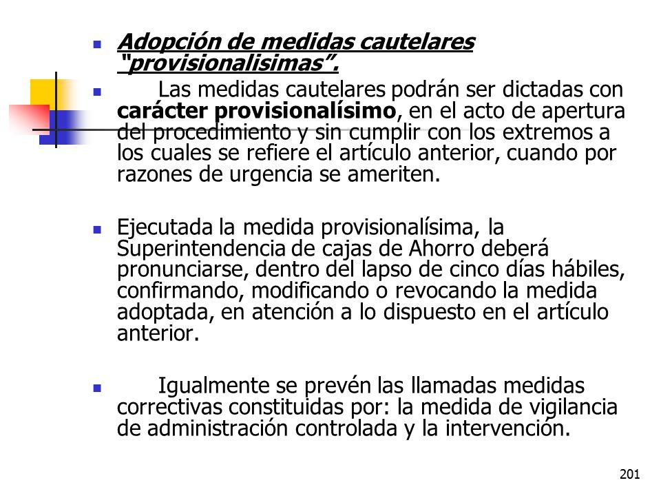 Adopción de medidas cautelares provisionalisimas .
