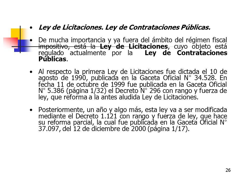 Ley de Licitaciones. Ley de Contrataciones Públicas.