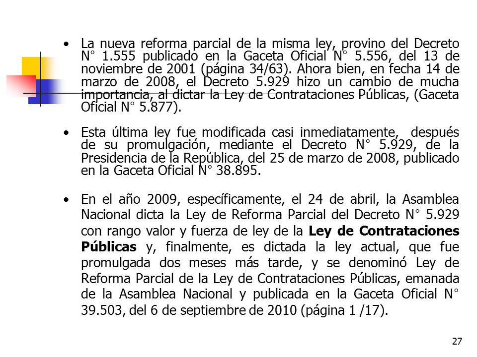 La nueva reforma parcial de la misma ley, provino del Decreto N° 1