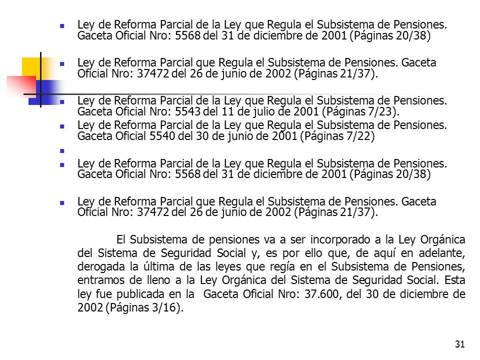 Ley de Reforma Parcial de la Ley que Regula el Subsistema de Pensiones