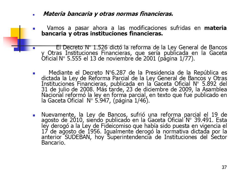 Materia bancaria y otras normas financieras.