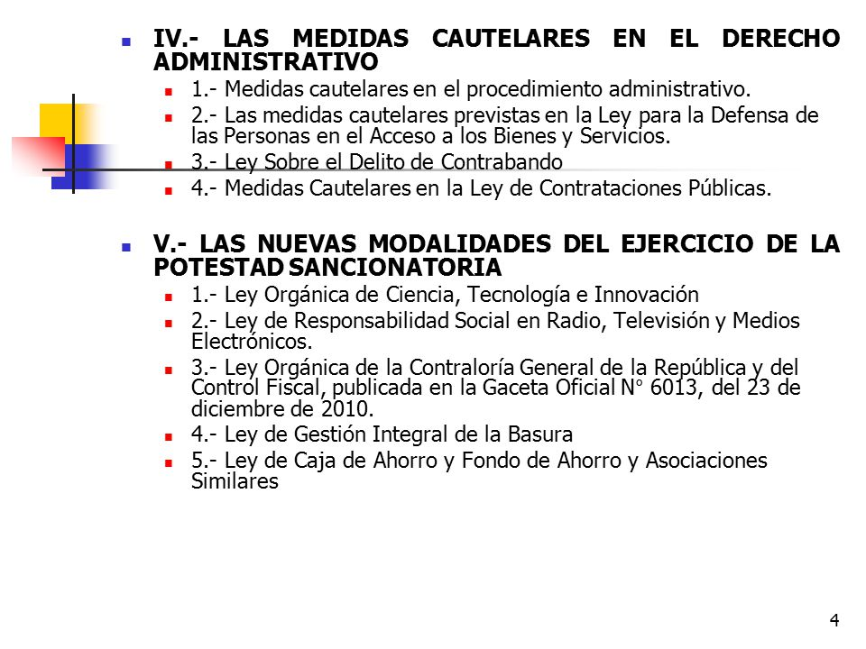 IV.- LAS MEDIDAS CAUTELARES EN EL DERECHO ADMINISTRATIVO