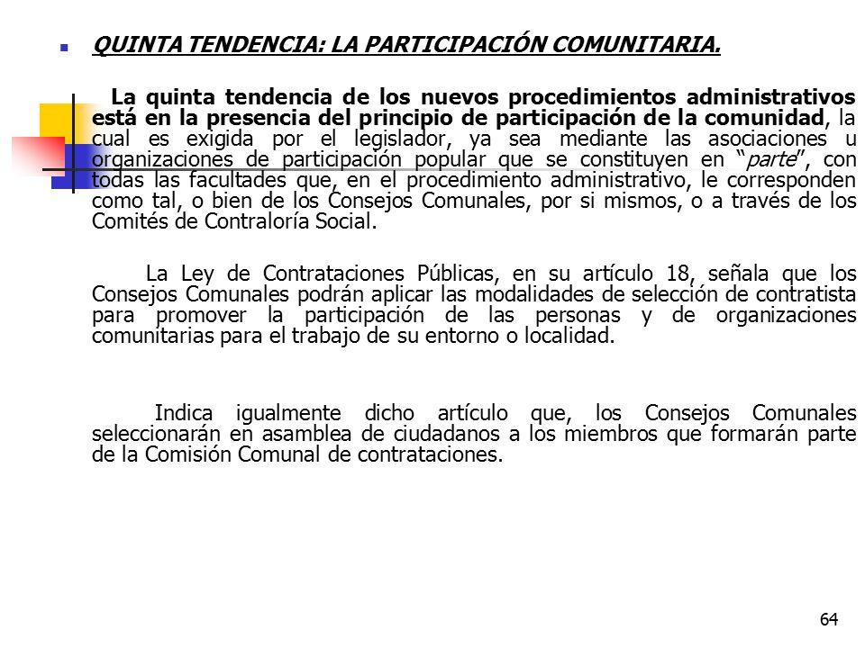 QUINTA TENDENCIA: LA PARTICIPACIÓN COMUNITARIA.