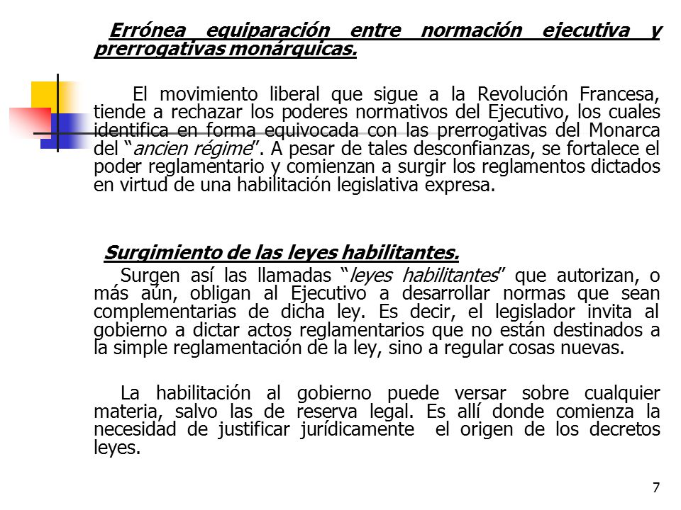 Errónea equiparación entre normación ejecutiva y prerrogativas monárquicas.