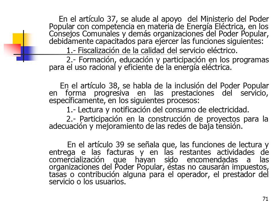 1.- Fiscalización de la calidad del servicio eléctrico.