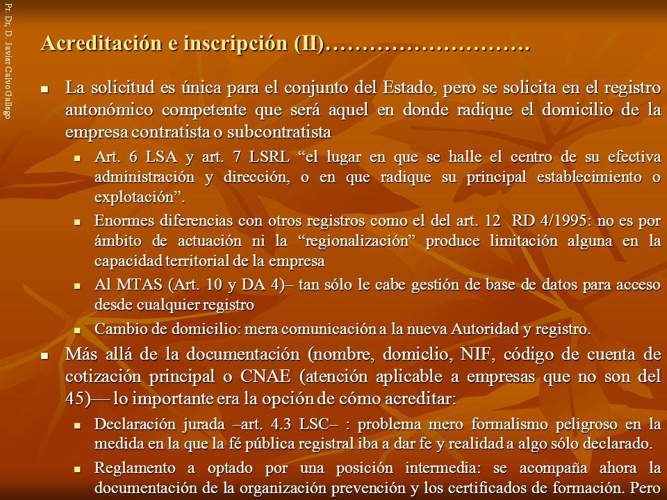 Acreditación e inscripción (II)……………………….