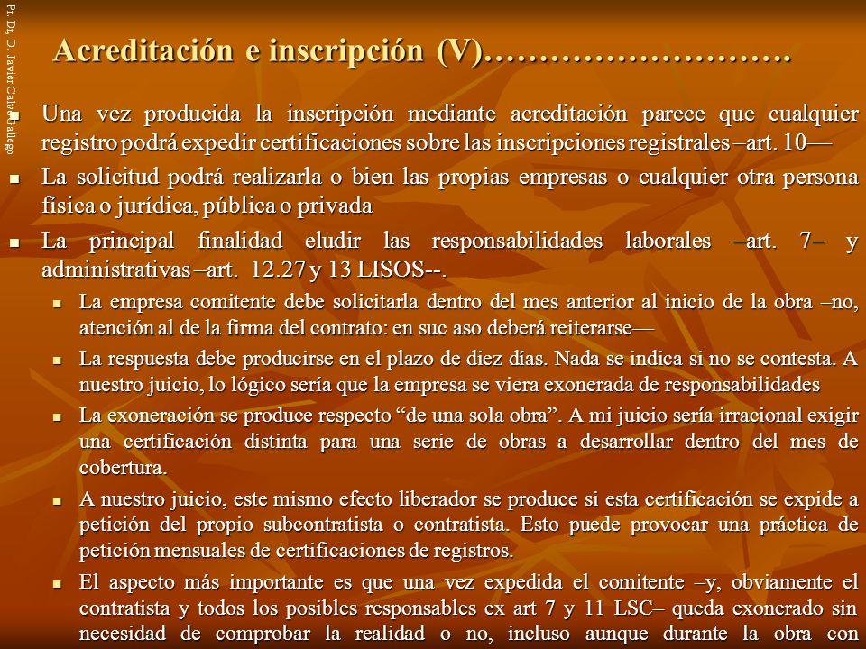Acreditación e inscripción (V)……………………….