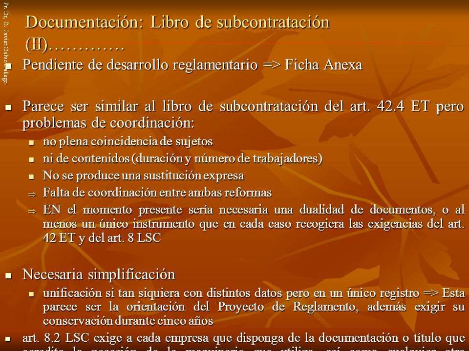 Documentación: Libro de subcontratación (II)………….