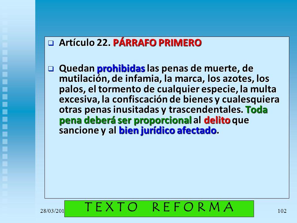 T E X T O R E F O R M A Artículo 22. PÁRRAFO PRIMERO