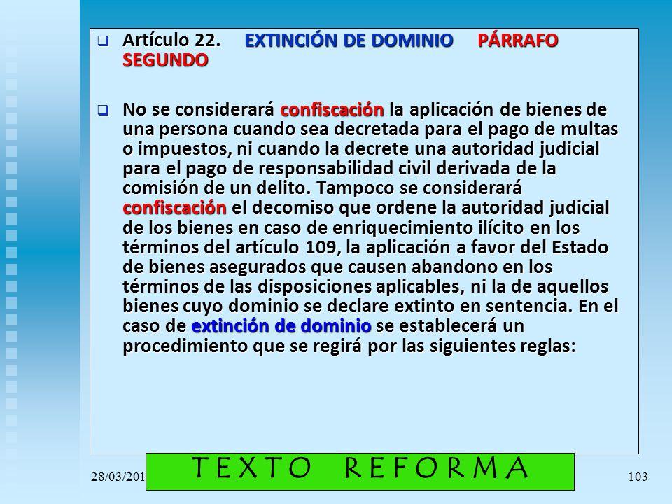 Artículo 22. EXTINCIÓN DE DOMINIO PÁRRAFO SEGUNDO