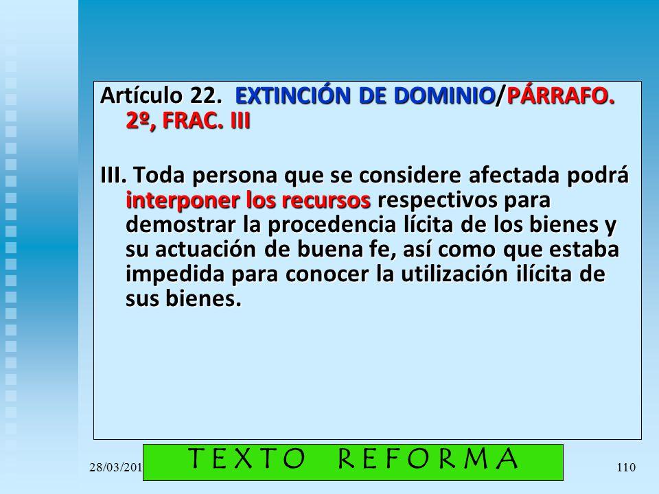 Artículo 22. EXTINCIÓN DE DOMINIO/PÁRRAFO. 2º, FRAC. III