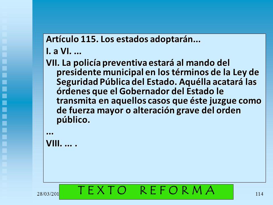 T E X T O R E F O R M A Artículo 115. Los estados adoptarán...