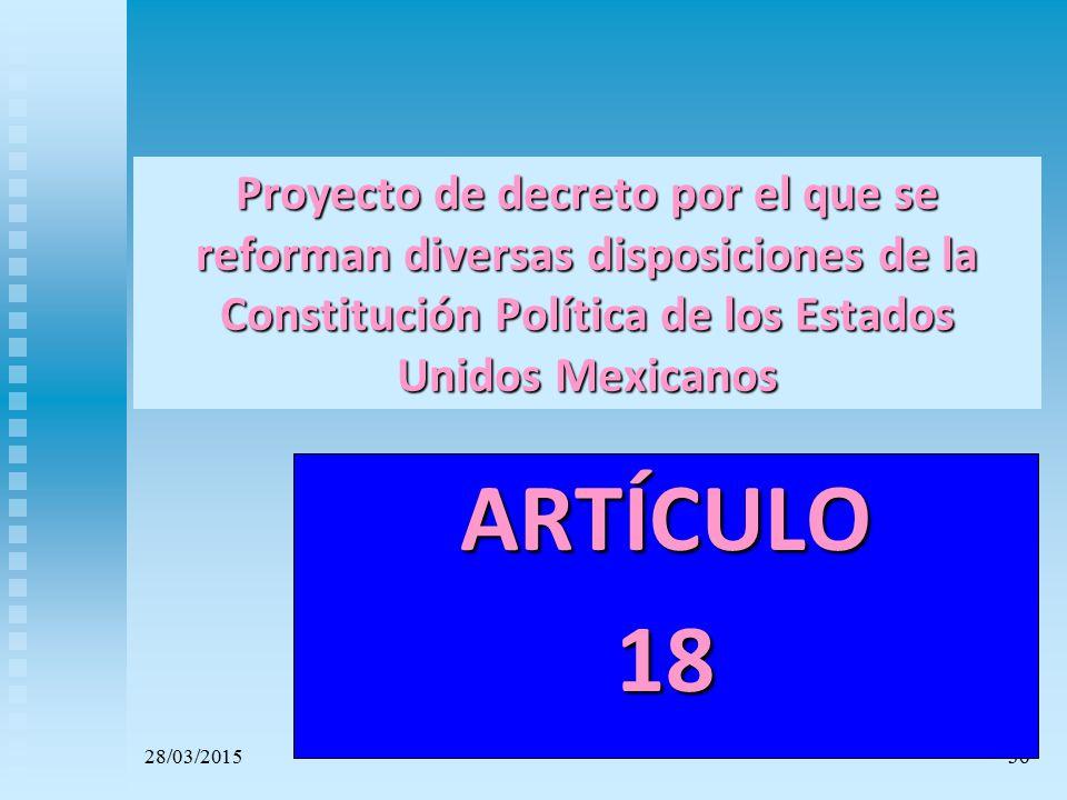 Proyecto de decreto por el que se reforman diversas disposiciones de la Constitución Política de los Estados Unidos Mexicanos