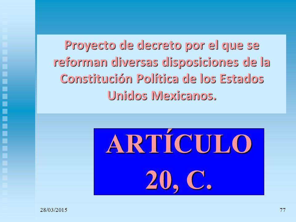 Proyecto de decreto por el que se reforman diversas disposiciones de la Constitución Política de los Estados Unidos Mexicanos.
