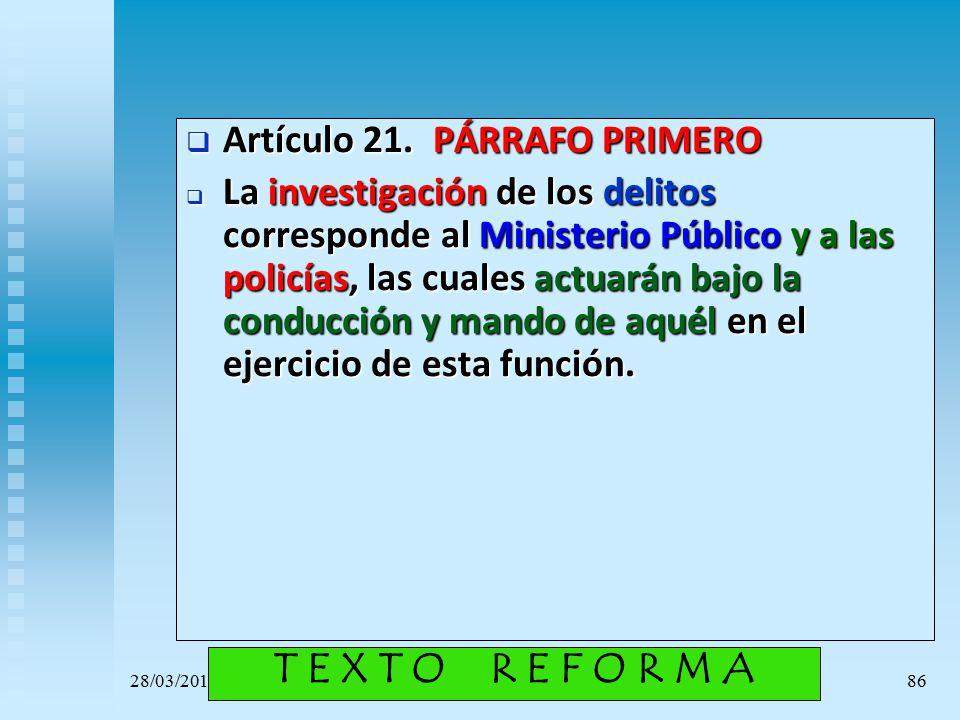 T E X T O R E F O R M A Artículo 21. PÁRRAFO PRIMERO