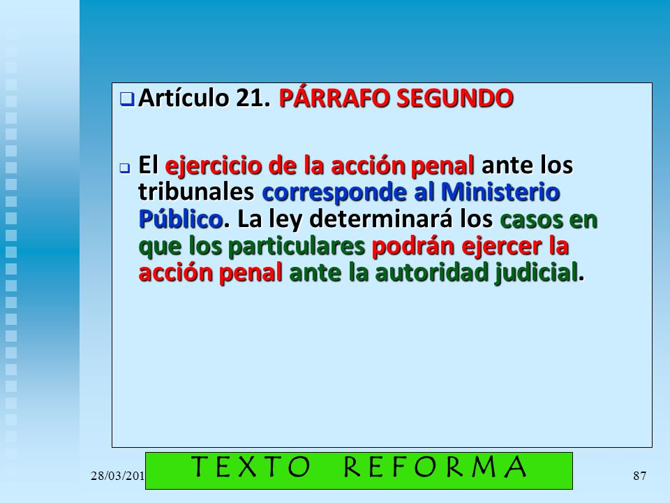 T E X T O R E F O R M A Artículo 21. PÁRRAFO SEGUNDO