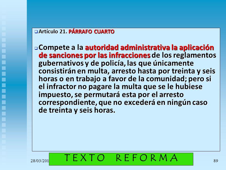 Artículo 21. PÁRRAFO CUARTO