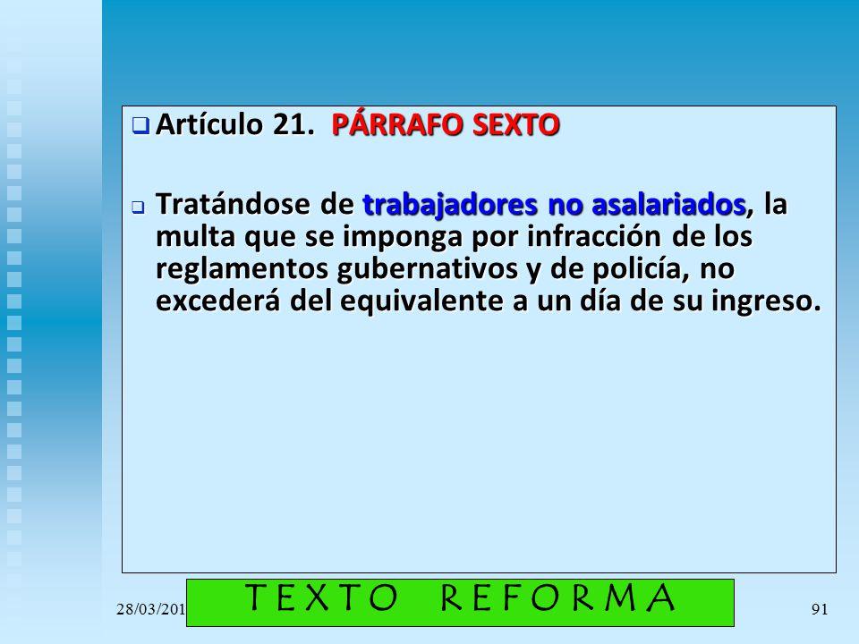 T E X T O R E F O R M A Artículo 21. PÁRRAFO SEXTO