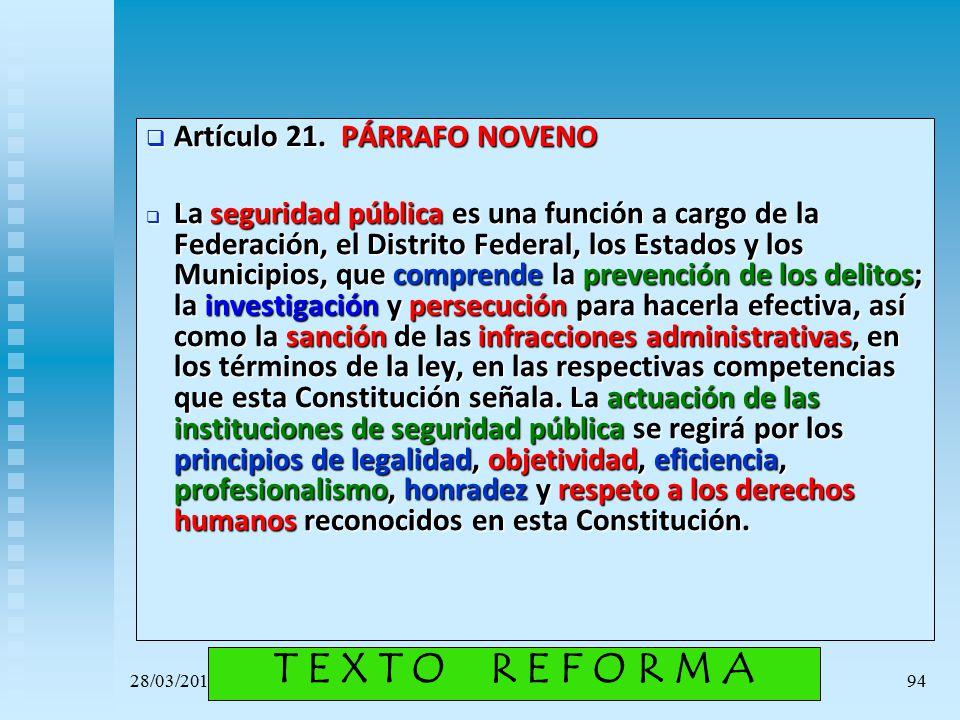 T E X T O R E F O R M A Artículo 21. PÁRRAFO NOVENO