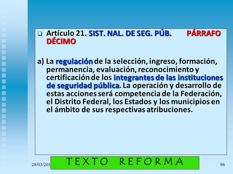 Artículo 21. SIST. NAL. DE SEG. PÚB. PÁRRAFO DÉCIMO