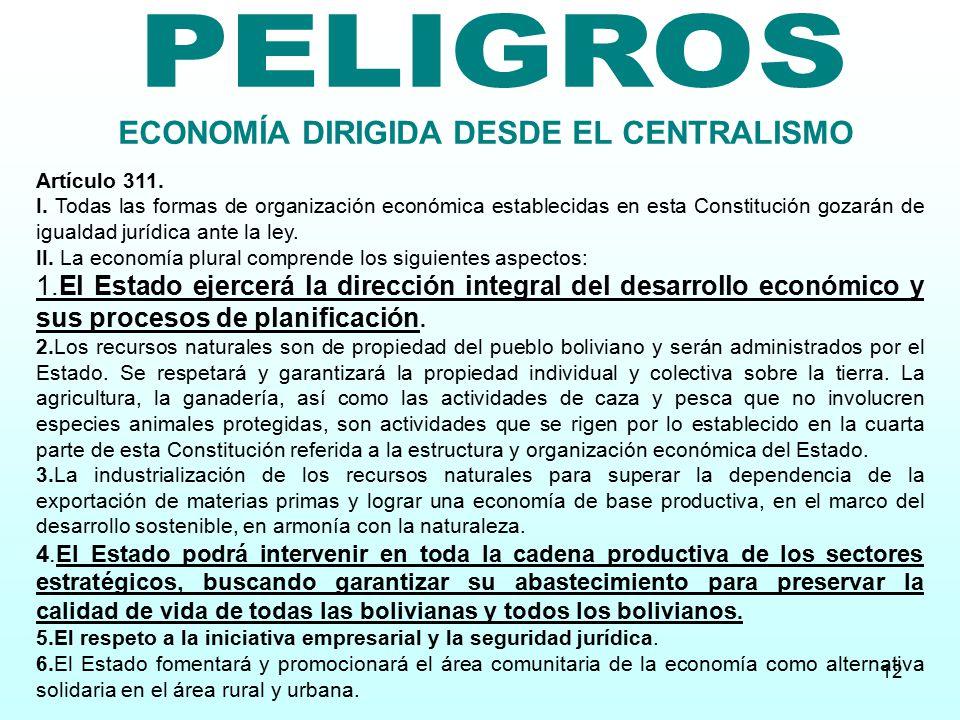 ECONOMÍA DIRIGIDA DESDE EL CENTRALISMO