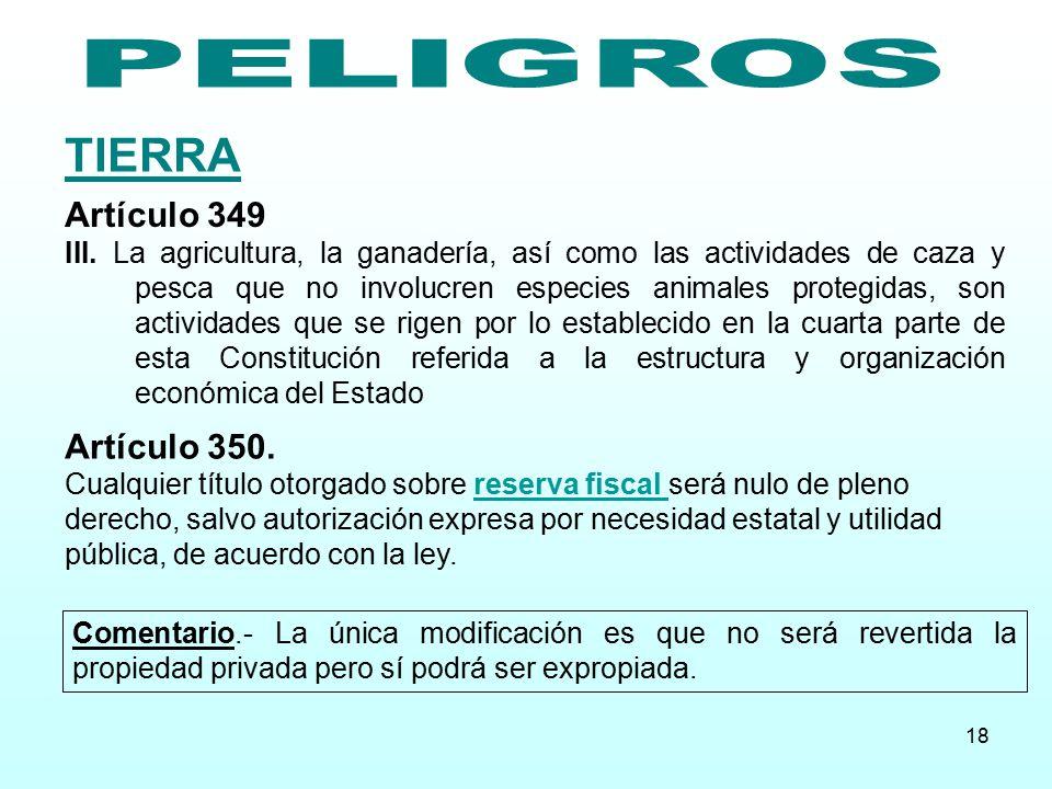 TIERRA PELIGROS Artículo 349 Artículo 350.
