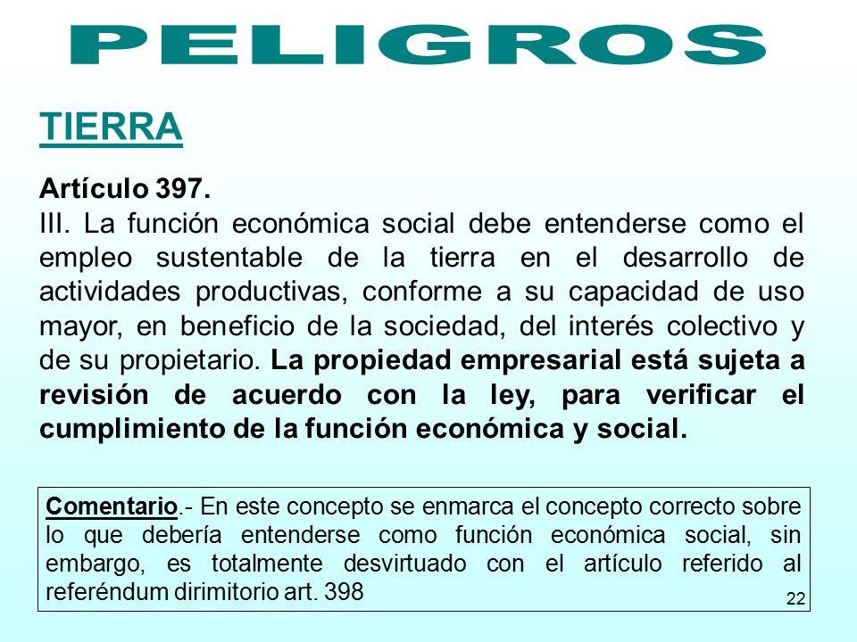 TIERRA PELIGROS Artículo 397.