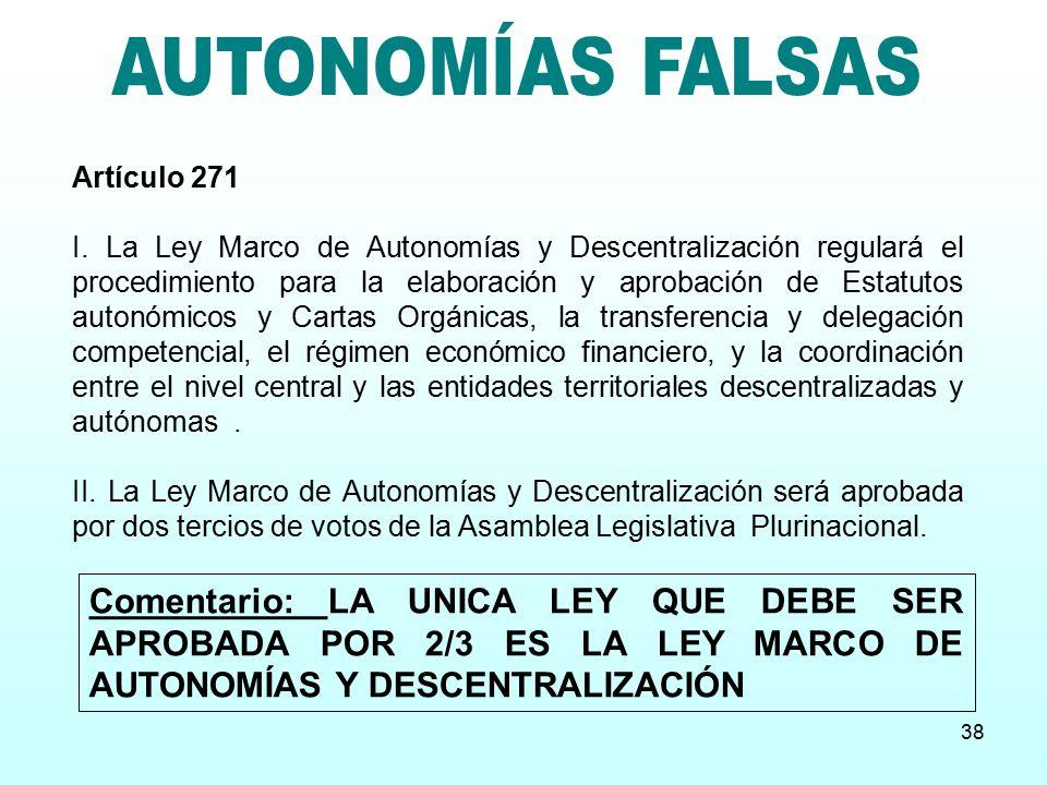 AUTONOMÍAS FALSAS Artículo 271.