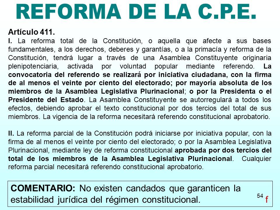REFORMA DE LA C.P.E. Artículo 411.