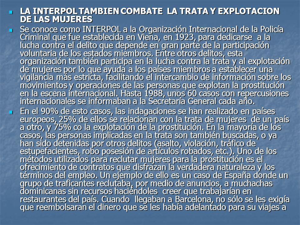LA INTERPOL TAMBIEN COMBATE LA TRATA Y EXPLOTACION DE LAS MUJERES