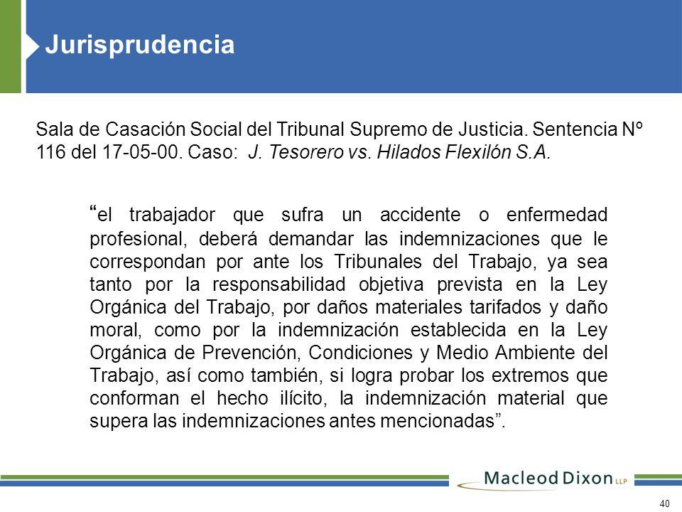 Jurisprudencia Sala de Casación Social del Tribunal Supremo de Justicia. Sentencia Nº 116 del 17-05-00. Caso: J. Tesorero vs. Hilados Flexilón S.A.