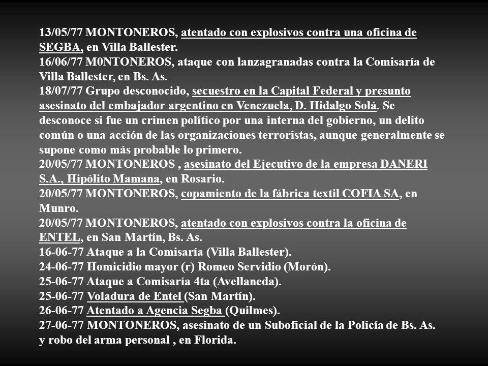 13/05/77 MONTONEROS, atentado con explosivos contra una oficina de SEGBA, en Villa Ballester.