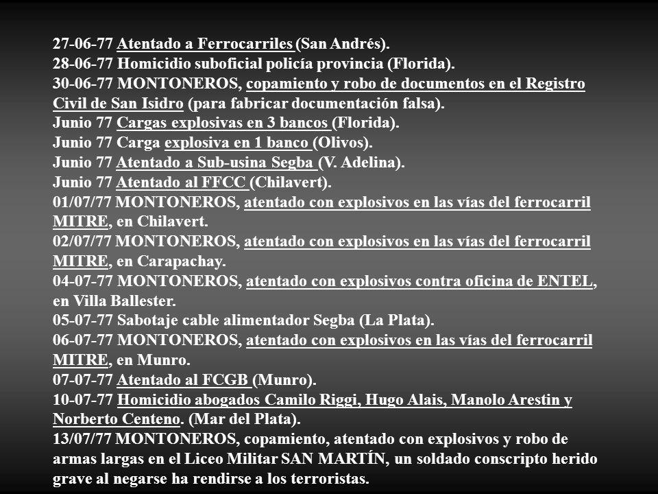 27-06-77 Atentado a Ferrocarriles (San Andrés).