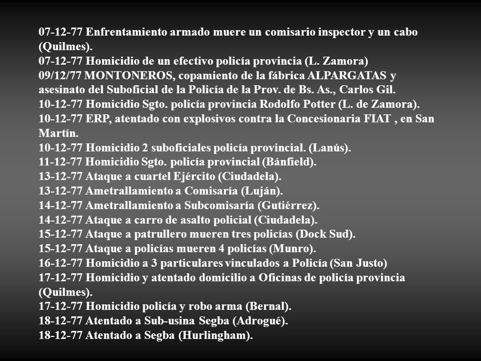 07-12-77 Enfrentamiento armado muere un comisario inspector y un cabo (Quilmes).