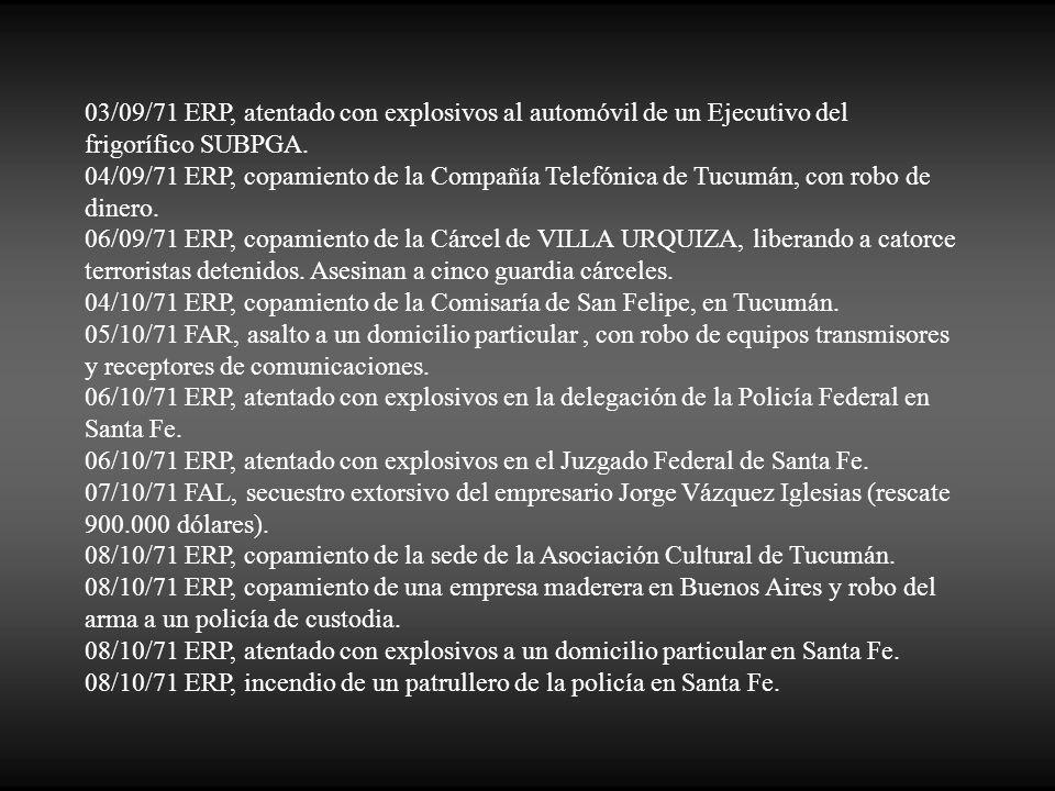 03/09/71 ERP, atentado con explosivos al automóvil de un Ejecutivo del frigorífico SUBPGA.