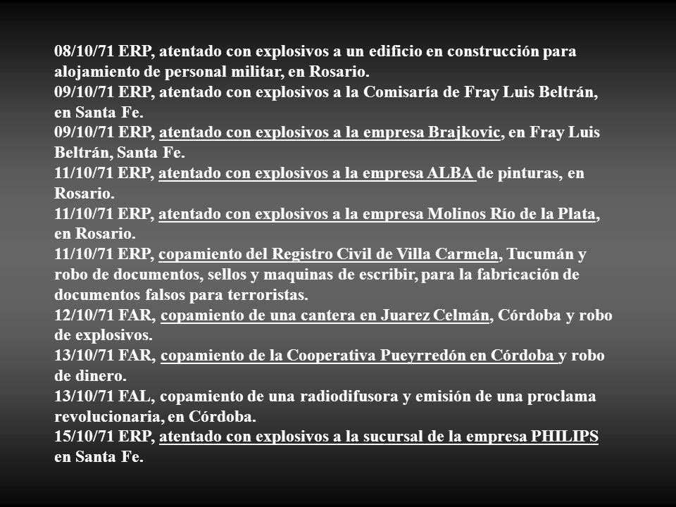08/10/71 ERP, atentado con explosivos a un edificio en construcción para alojamiento de personal militar, en Rosario.