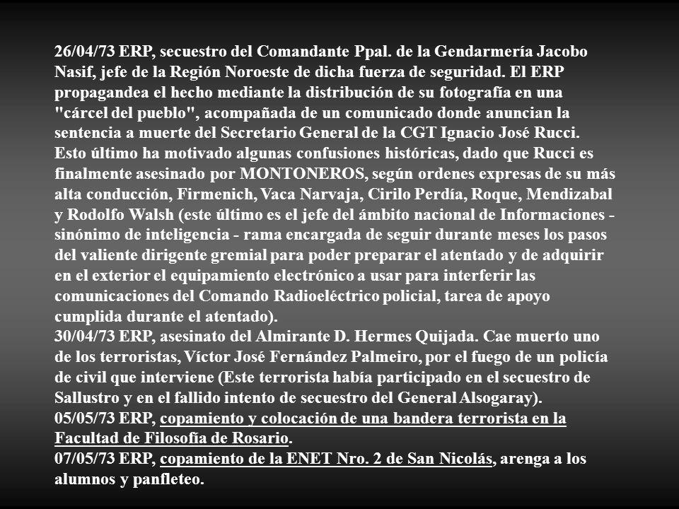 26/04/73 ERP, secuestro del Comandante Ppal