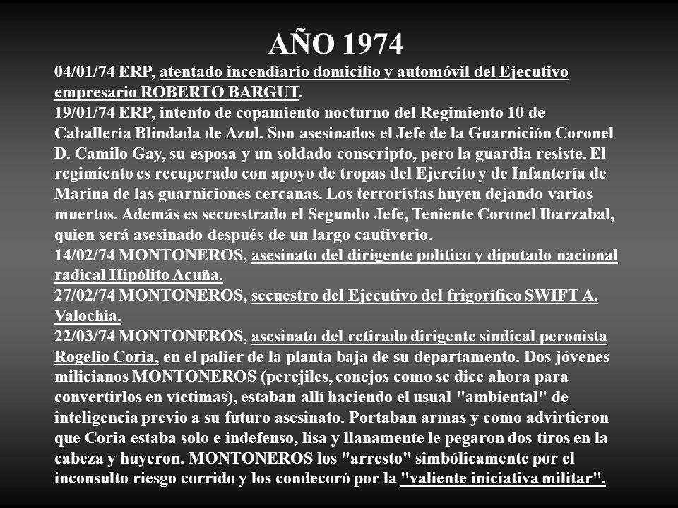 AÑO 1974 04/01/74 ERP, atentado incendiario domicilio y automóvil del Ejecutivo empresario ROBERTO BARGUT.