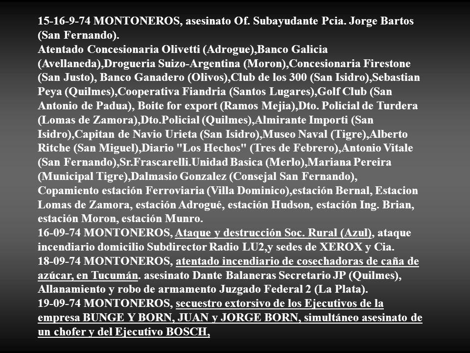 15-16-9-74 MONTONEROS, asesinato Of. Subayudante Pcia