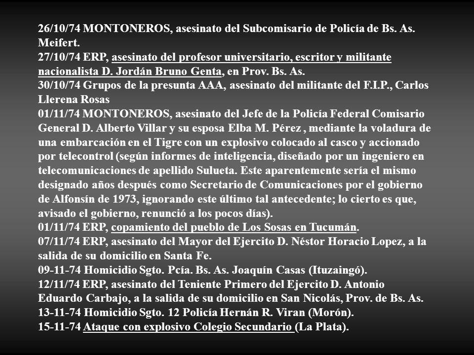 26/10/74 MONTONEROS, asesinato del Subcomisario de Policía de Bs. As